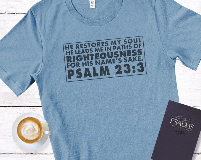 Psalm 23:3 - He Restores My Soul , Men's Short Sleeve Tee, Christian T-shirt, Scripture Tee, Gift For Him, Faith T-shirt, Bible Verse Tee