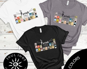 Purriodic Table Shirt   Science Lovers Shirt   Science Shirt   Periodic Table   Cat Lovers Shirt   Animal Lover Shirt   Science Shirt  