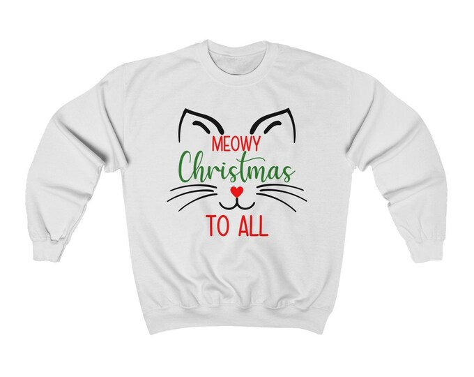 Meowy Christmas To All Sweatshirt