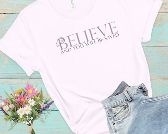 Believe, Women's Short Sleeve Tee, Christian Tee, Gift For Women, Christian Short Sleeve Tee, Faith Clothes, Christian Apparel, Faith Tee
