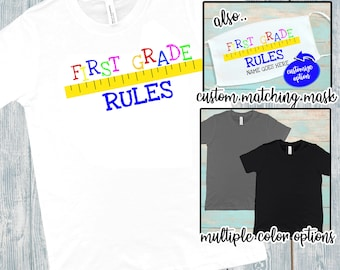First Grade Rules | Kid's T-shirt | Custom Shirt | Mask For Kids | First Grade Shirt | Back To School | Youth Shirts | Kids Mask | 1st Grade