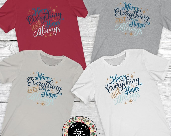 Merry Everything And Happy Always Short Sleeve Tee