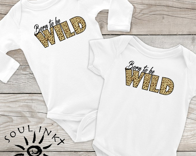 Born To Be Wild Leopard Print Onesie.  This Jungle Onesie Makes A Perfect Shower Gift For New Mom