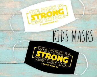 Strong Faith Kid's Face Mask   Washable Face Mask   Christian Face Mask   Breathable Face Mask   Reusable Face Mask   Soft Face Mask