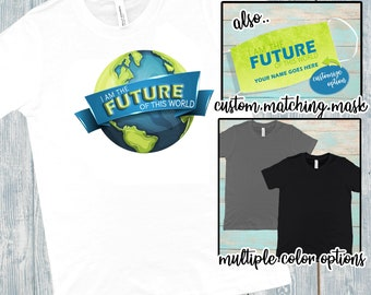 I Am The Future Of This World Kid's Shirt, Child's Tee, Back To School Shirt, Child's Tee, T-shirt for Kid's, First Day of School, Kids