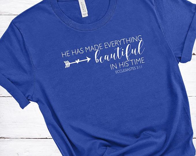Beautiful In His Time | Ecclesiastes 3:11 | Women's Short Sleeve Tee | Christian t-shirt | Religious t-shirt | Faith t-shirt