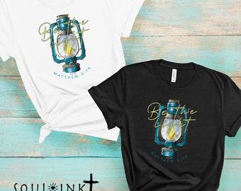 Be The Light Shirt, Christian Shirts, Womens tshirt, Church Shirt, Faith Tshirts, Womens Christian Tee, Gift For Her, Gift For Women, Light