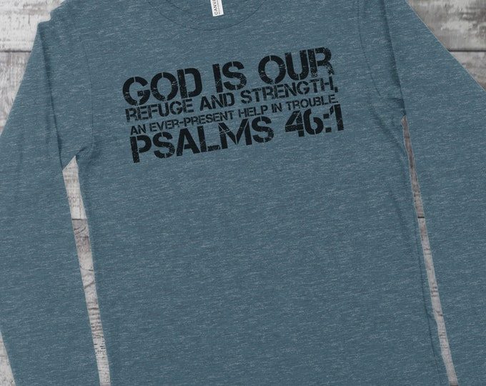 God Is Our Refuge And Strength - Psalms 46:1