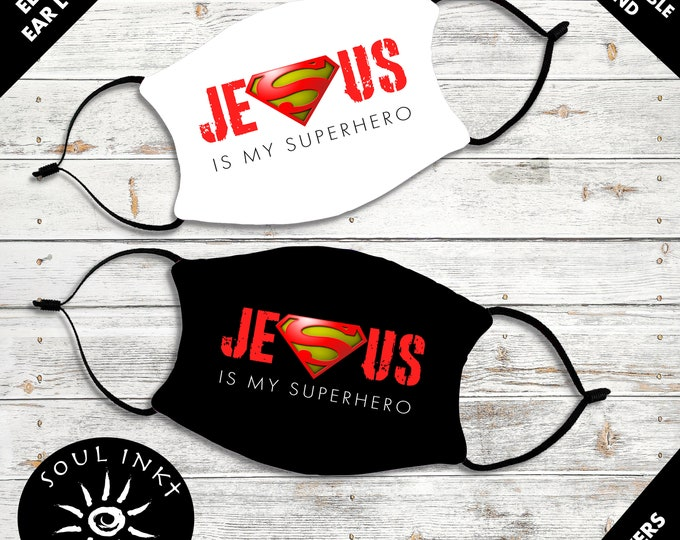 Jesus Is My Super Hero Face Mask   Adjustable Ear Loops   Washable   Reusable Face Mask   Christian Face Mask   Mask For Adults  