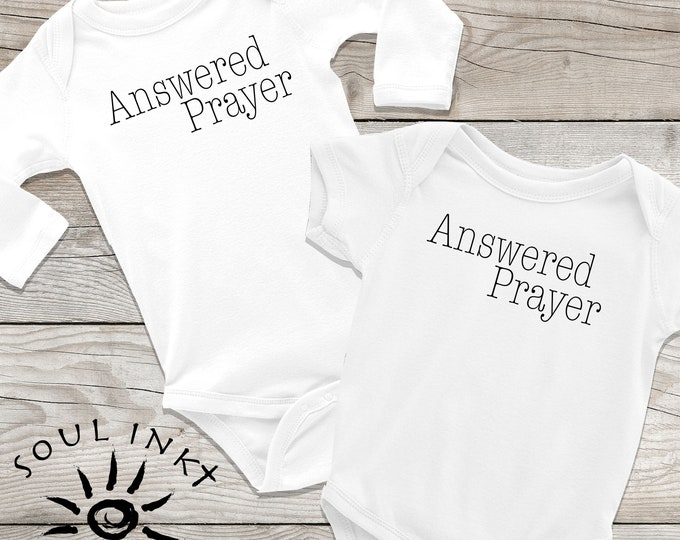 Answered Prayer Baby Onesie | Answered Prayer Outfit | Baby Gift | Baby Girl | Baby Boy | Baby Shower Gift | Gift For New Mom | Shower Gift