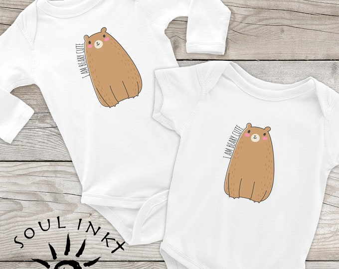 I'm Beary Cute.  Baby Bear Onesie. Cute Baby Outfit Perfect Baby Shower Or New Mom Gift!