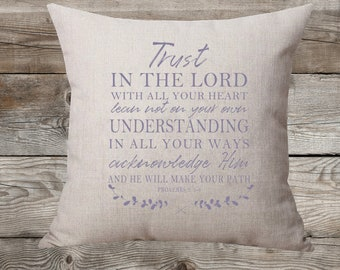 Trust In The Lord - Proverbs 3:5-6 - Linen Pillow