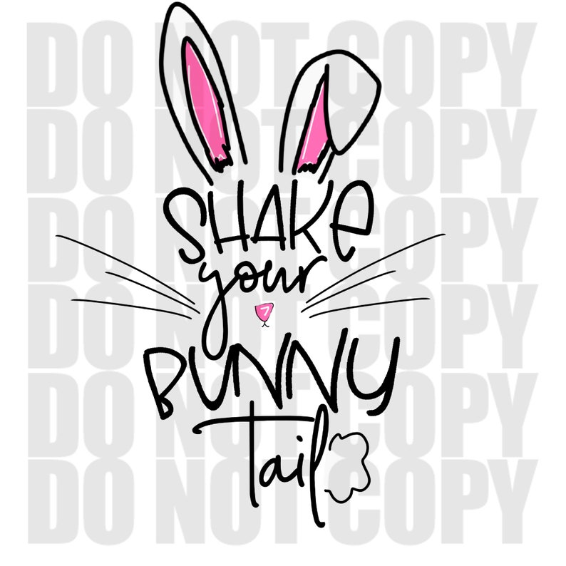 Transfer Bunny Transfer Only Easter Bunny Tail Ready to Press Shake Your Sublimation