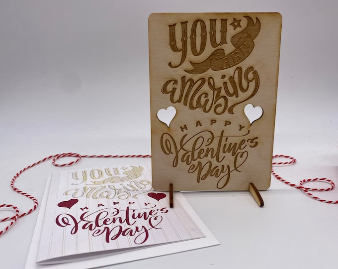 wood card, laser engraved card, Valentines Day card, You are Amazing card, Happy Valentines, PCS039