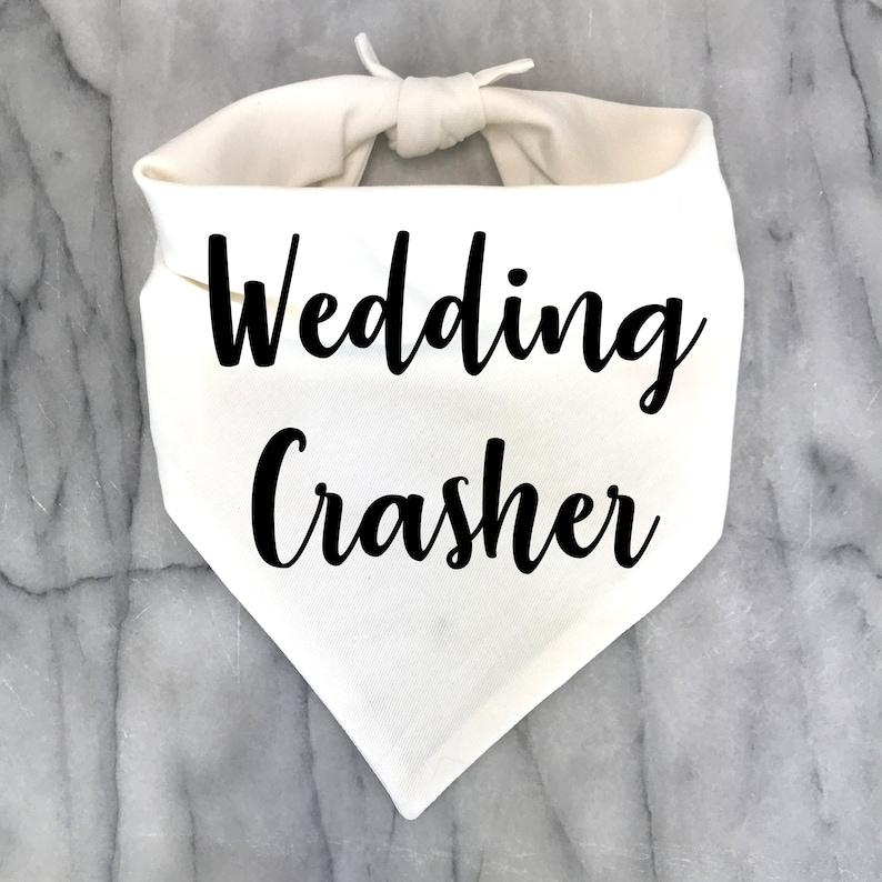 Dog Wedding Outfit Wedding  Crasher White Dog Scarf Wedding Shower Dog Gift Engagement Gift Funny Wedding Dog Bandana
