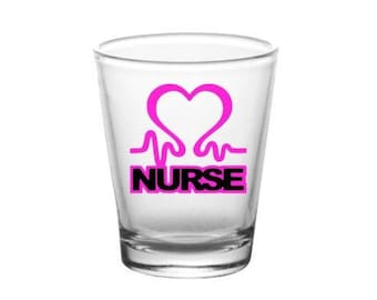 Nurse Shot Glass Nurses Gifts Nurse Graduation RN PG0019 Party Favors