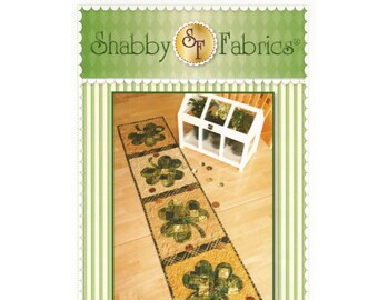 Patchwork Shamrock Table Runner Sewing Pattern - PAPER PATTERN - St. Patricks Day Decor Designed by Shabby Fabrics