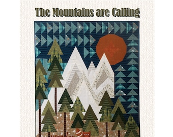 The Mountains are Calling Quilt Sewing Pattern - PAPER PATTERN - Designed by ONE S1STER