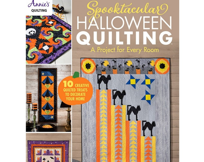 Spooktacular Halloween Quilting Projects - 10 Spooky Sewing Projects - Designed by Annie Quilting