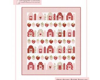 Strawberry Fields Forever Farm Girls Unite Quilt Pattern - PAPER PATTERNS - Poppie Cotton Fabric