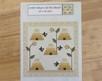 What's All The Buzz #395 Bee Hive Quilt Pattern - PAPER PATTERN - Designed by The Prairie Grove Peddler