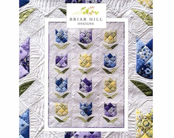 New Spring Quilt Pattern by Briar Hill Designs PAPER PATTERN - Bed of Tulips