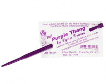 That Purple Thang Sewing Tool by Lynn Graves - The Must Have Tool for Every Sewist!