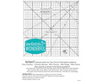 Sew Square 6 Ruler - By Sew Kind of Wonderful