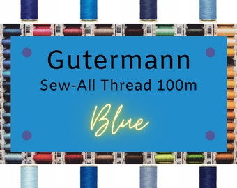 Gutermann Sew-All Thread 100m - Blue Thread - Choose Your Own Color
