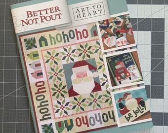 Better Not Pout Christmas Quilting Projects - 25 Festive Holiday Sewing Projects - Designed by Art to Heart