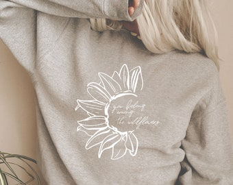 You are The Wildflowers svg png file trendy womens shirt svg for cricut quote shirt svg sunflower design svg woman tee svg floral