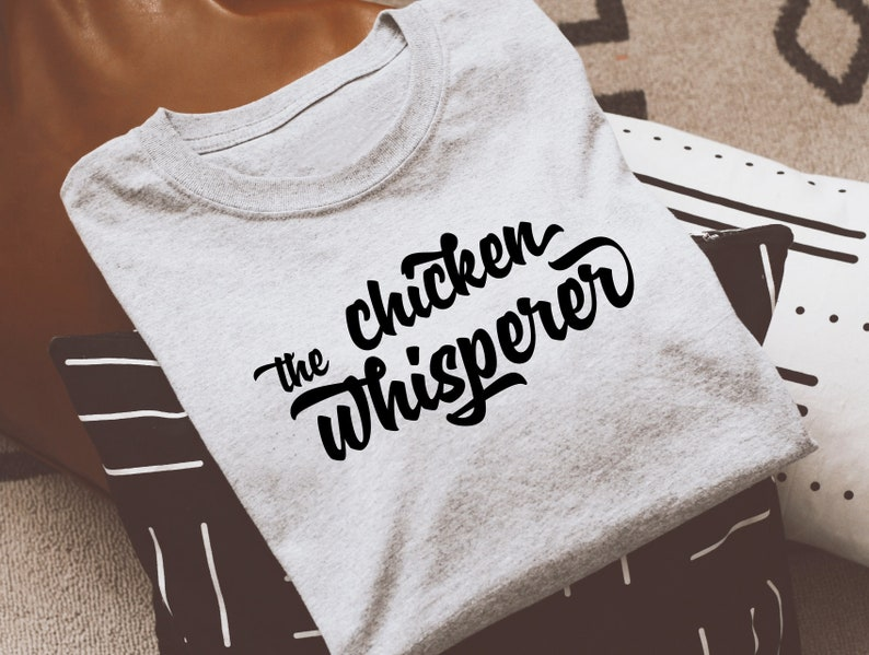 the chicken whisperer svg png file Local farmer shirt svg for cricut Farmer quote funny tshirt svg retro design svg woman tee svg Farm quote