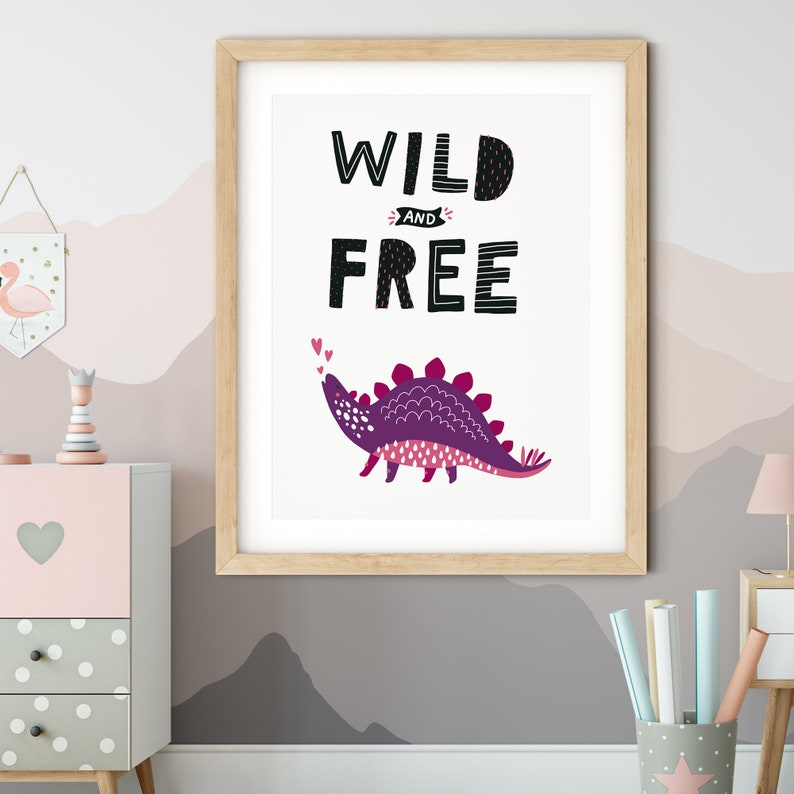 Kids Wall Art Kids Room Decor Nursery Wall Decor Printable Dinosaur Decor Wild and Free Dinosaur Print Girl Dinosaur