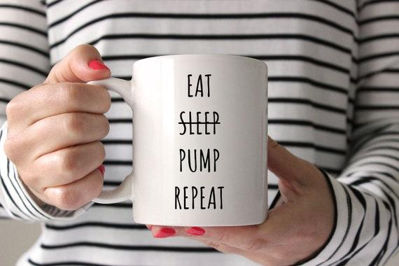 Eat Sleep Pump Repeat Mug   New Mom Mug   Breastfeeding Gifts   Pumping Mug