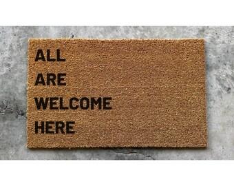 All Are Welcome Here Doormat, All Are Welcome Here Door Mat, Funny Doormat, Housewarming Gift, Wedding Gift, Birthday Gift, Welcome Mat, Mat