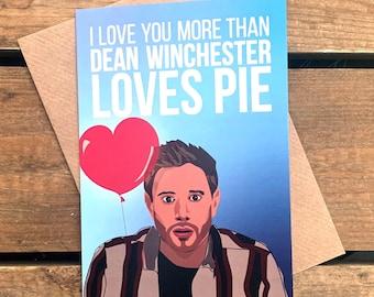 Dean Winchester Supernatural - Valentine's Day/ Anniversary A6 Blank Card