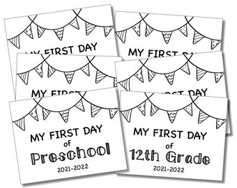 First Day of School Sign 2021-2022 Editable Year, Back to School Sign, Printable Sign, Instant PDF Downloadable Sign