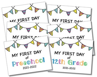 First Day of School Sign COLOR 2021-2022 Editable Year, Back to School Sign, Printable Sign, Instant PDF Downloadable Sign
