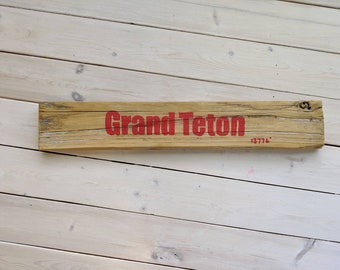 Grand Teton Reclaimed fence picket sign