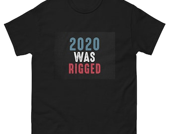 2020 Was Rigged Men's heavyweight tee