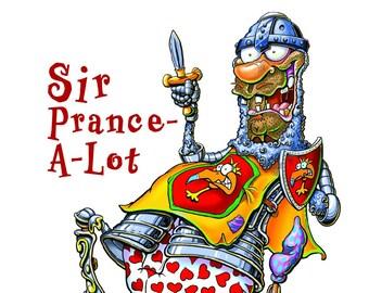 Sir Prance-A-Lot
