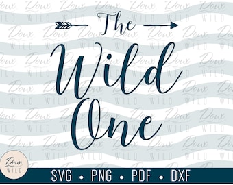 The Wild One svg parent sibling family birthday reunion print sign vinyl design cut files DIGITAL DOWNLOAD ONLY vector png dxf