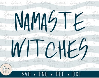 Namaste Witches svg, yoga witch halloween print design cut files DIGITAL DOWNLOAD ONLY vector png dxf