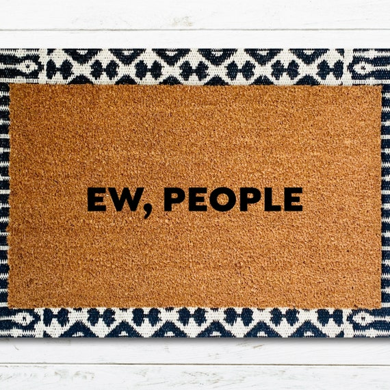 Ew People Funny Doormat by Etsy