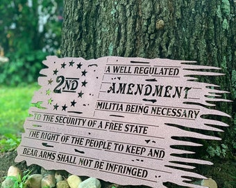 Second Amendment Tattered American Flag - 2A Tattered Flag - Patriotic Metal Art - Bad Dog Metalworks Home Decor - Military Gifts