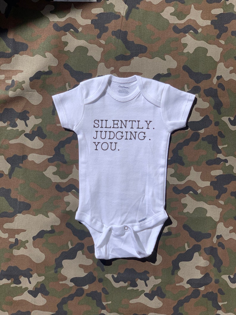 Snarky Funny Baby Onesie Silently Judging You Baby Gift Cute Baby Onesie