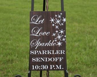 Wedding sign,Reception Sign,Let Love Sparkle,Sparkler Sendoff,Classic Wedding Sign,Wooden Wedding Sign,Wedding Decor,Wedding Sparkler Sign