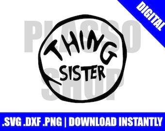 Sister Thing Svg Etsy