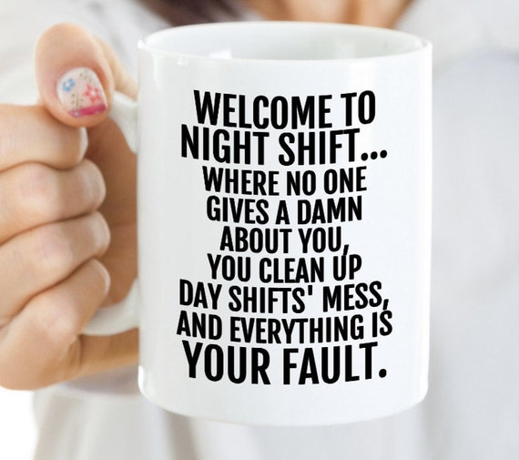 Working Nights Coffee Mug For Night Shift Worker Gift For Etsy