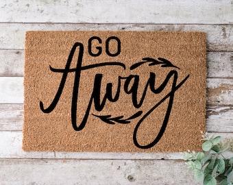 Go Away, Door mat, Funny Doormat, Wedding Gift, Housewarming gift, Home Doormat, Welcome mat, closing gift - 1064